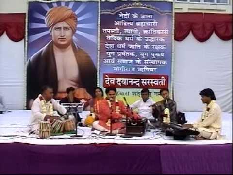 Bhajan | Manavta Ka Naam Dayanand | Swami Dayanand Janamdivas Bhajan Sandhya 2006 |