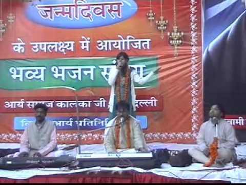 Haste Haste Om Ka Har Gham Uthaya Apne (Swami Dayanand Janamdivas Bhajan Sandhya 2009)
