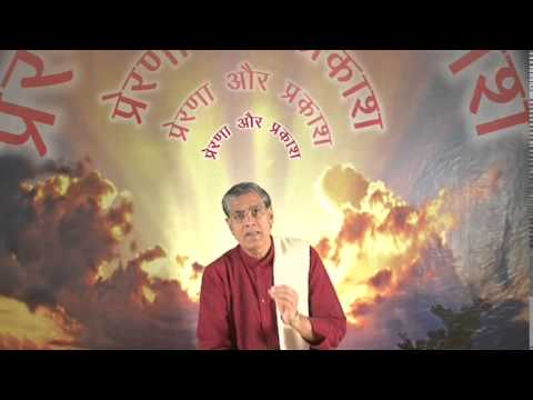 Dr. Vagish Acharya Ji (Prerna or Prakash Part-6)